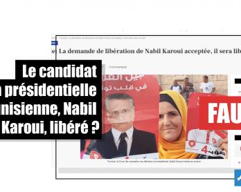 Tunisie : le candidat à la présidentielle Nabil Karoui, libéré ? Faux